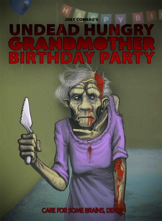 Undead Hungry Grandmother Birthday Party